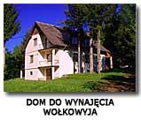Dom Wołkowyja Bieszczady